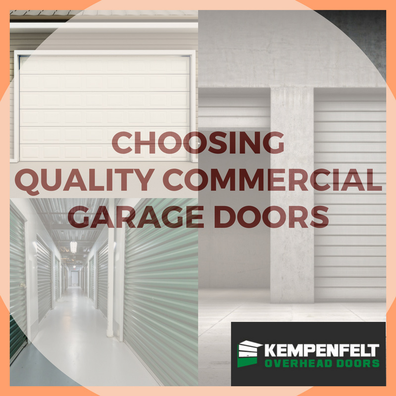 Choosing Quality Commercial Garage Doors