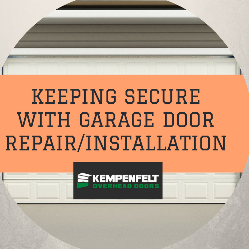 Keeping Secure with Garage Door Repair/Installation